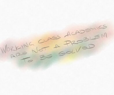 Working class academics are not a problem to be solved